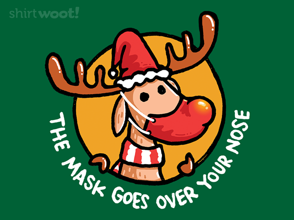 Woot!: The Mask Goes Over Your Nose