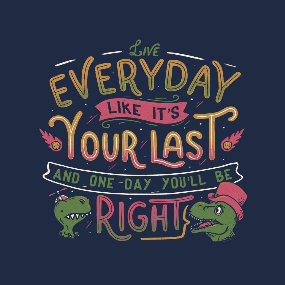 TeeFury: Live Every Day