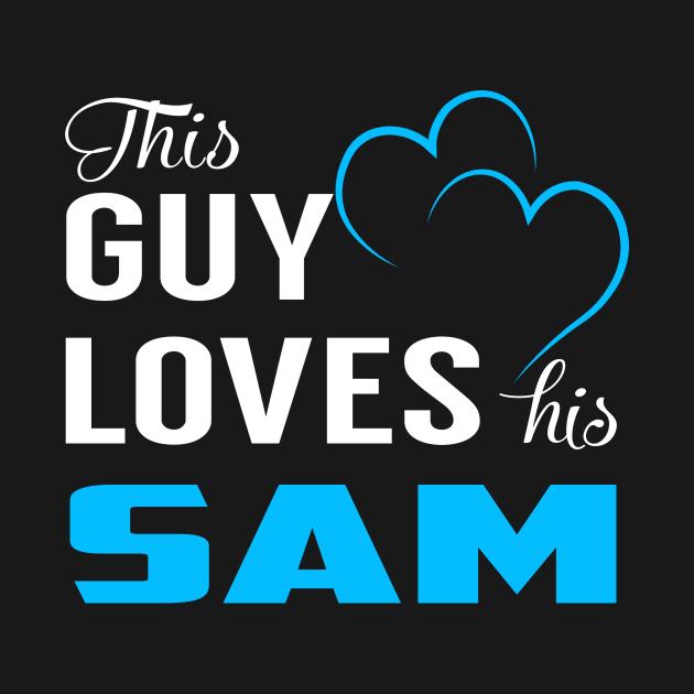 TeePublic: This Guy Loves His SAM