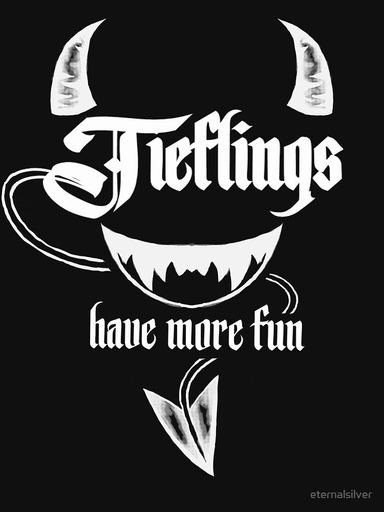 RedBubble: Tieflings Have More Fun