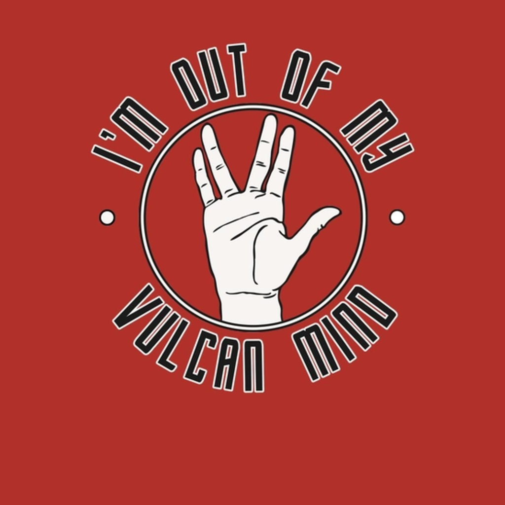 BustedTees: Out of My Vulcan Mind
