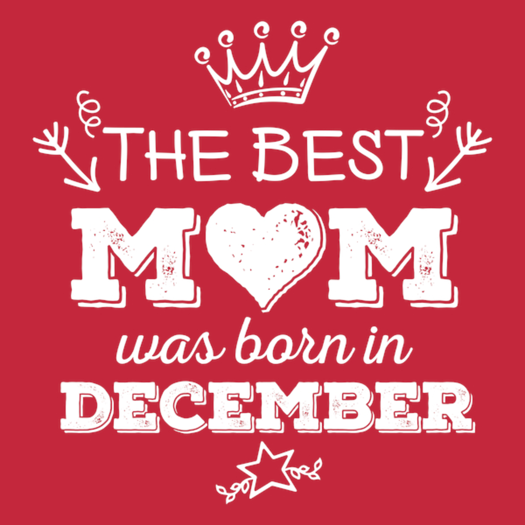 NeatoShop: The Best Mom Was Born in December