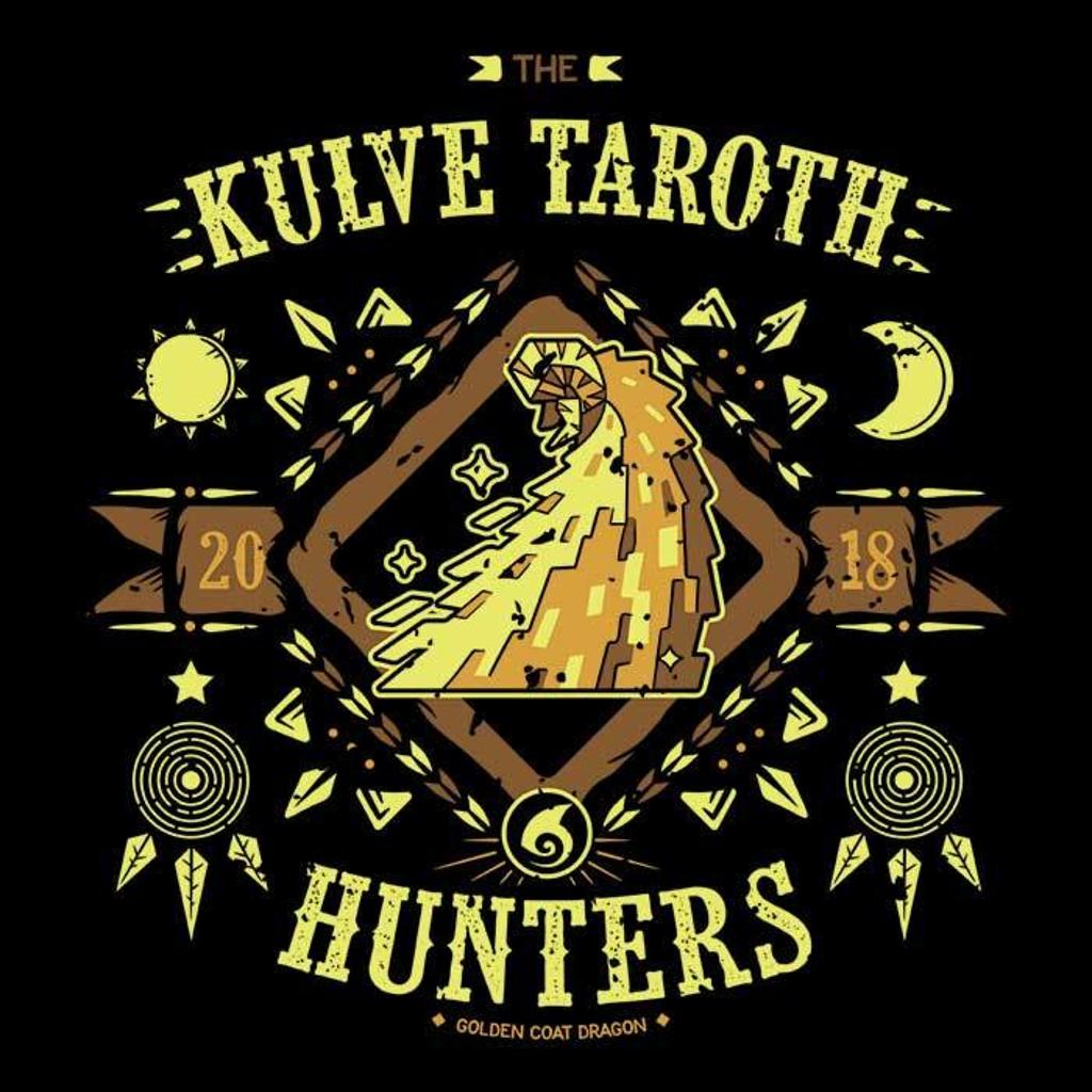 Once Upon a Tee: The Kulve Taroth Hunters
