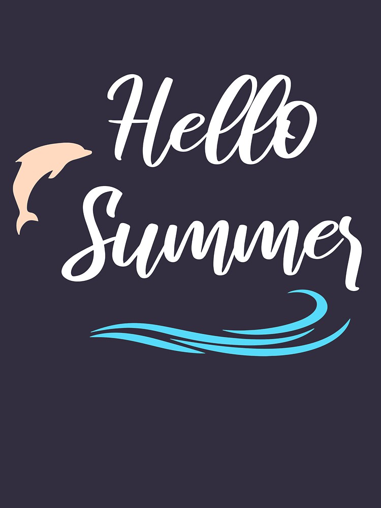 RedBubble: Hello Summer T-Shirt, Summer Beach, summer party