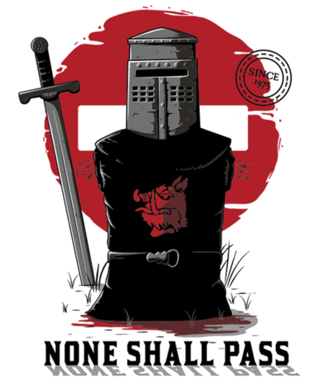 Qwertee: None Shall pass