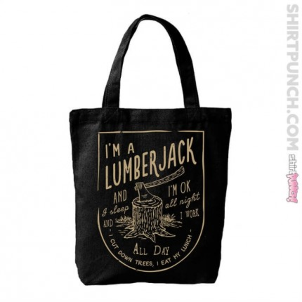 ShirtPunch: The Lumberjack Song tote