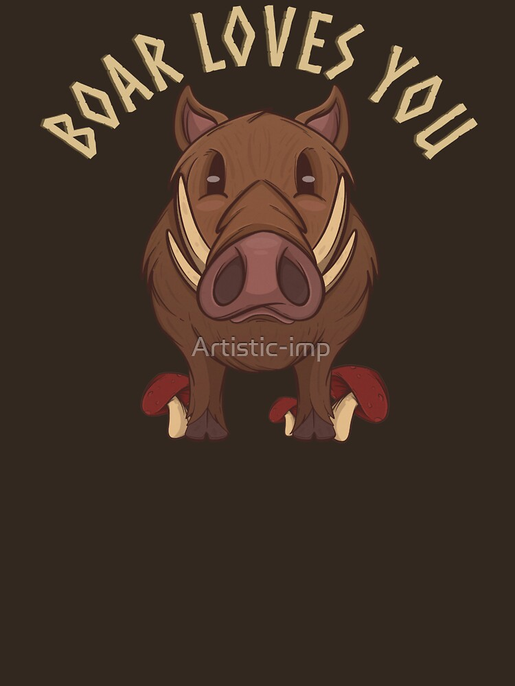 RedBubble: The Boar Loves You