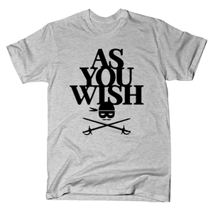 SnorgTees: As You Wish