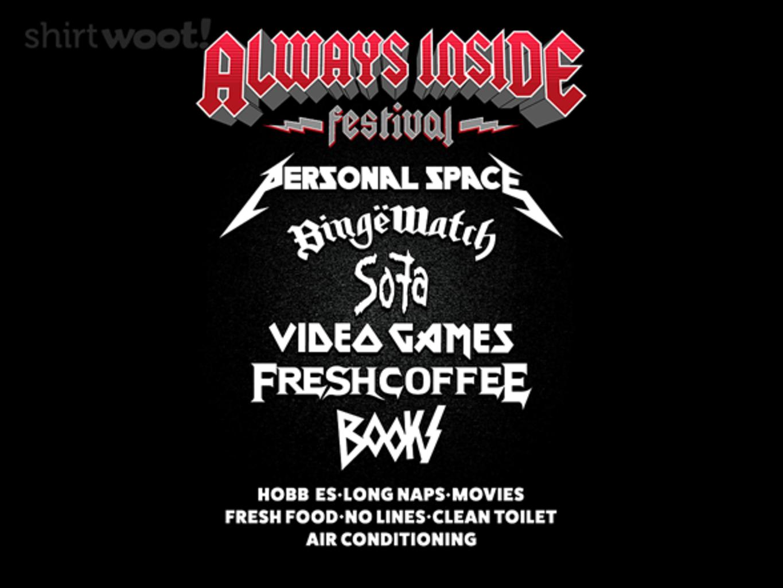 Woot!: Always Inside Festival