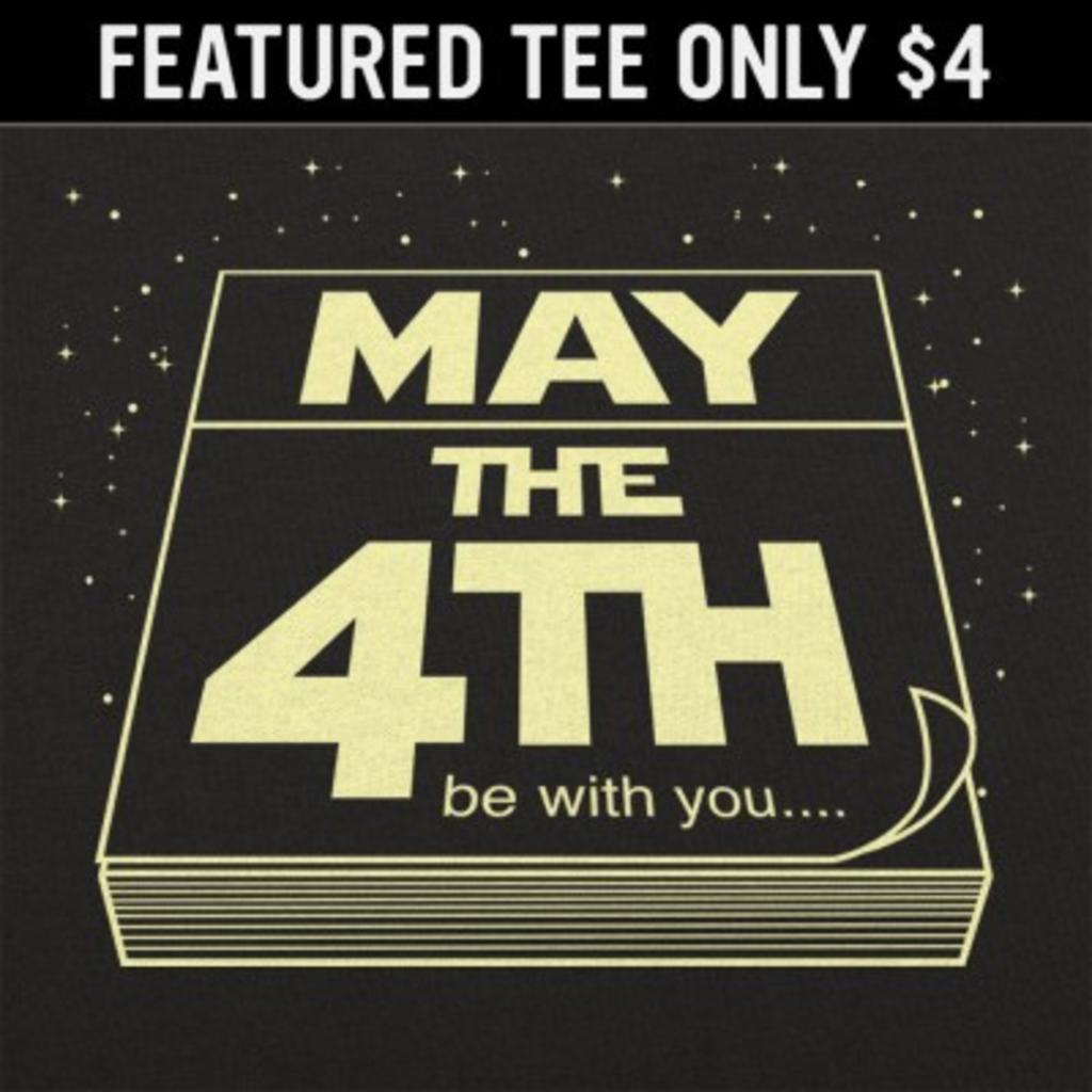 6 Dollar Shirts: May The Fourth