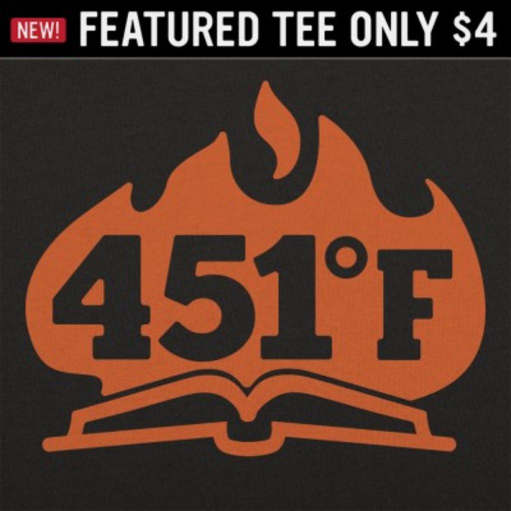 6 Dollar Shirts: 451 Fahrenheit