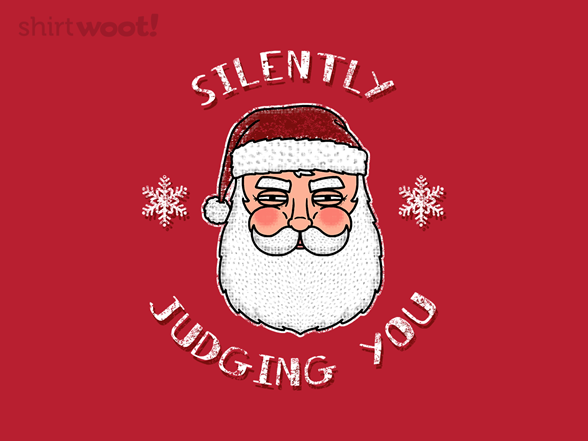 Woot!: Santa Judges You - $8.00 + $5 standard shipping