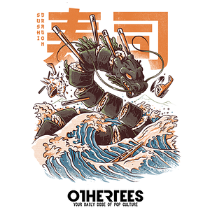 OtherTees: Great Sushi Dragon