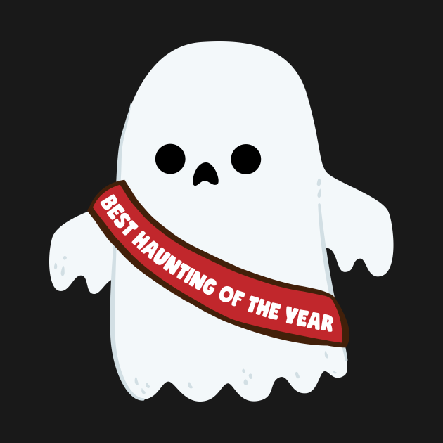 TeePublic: Best Haunting Of The Year