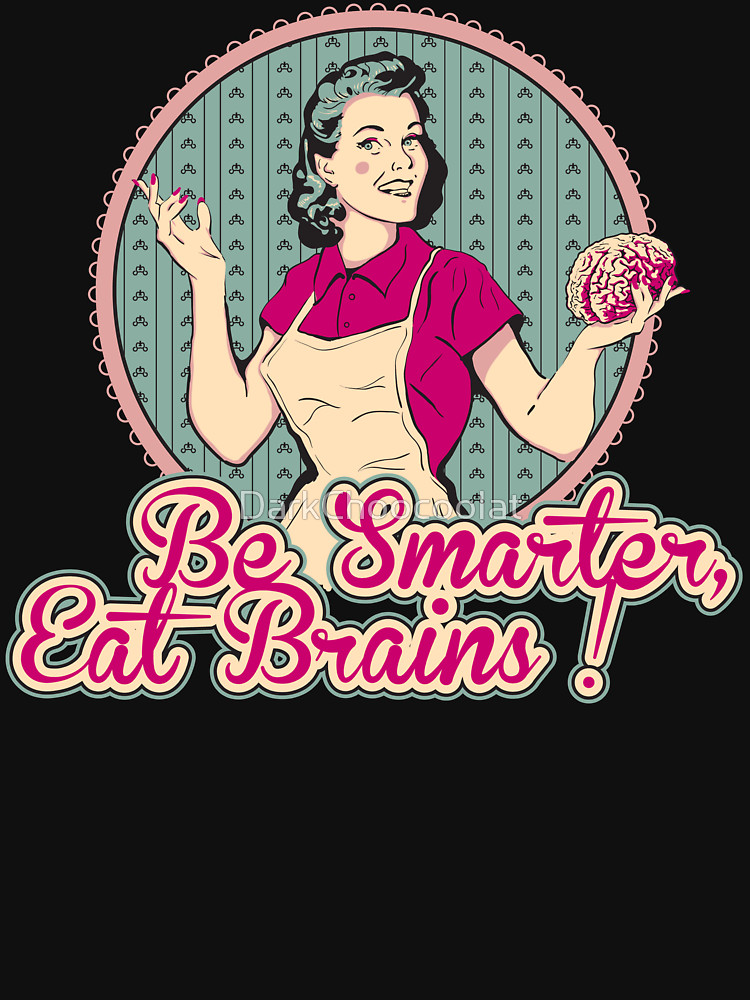 RedBubble: Eat Brains
