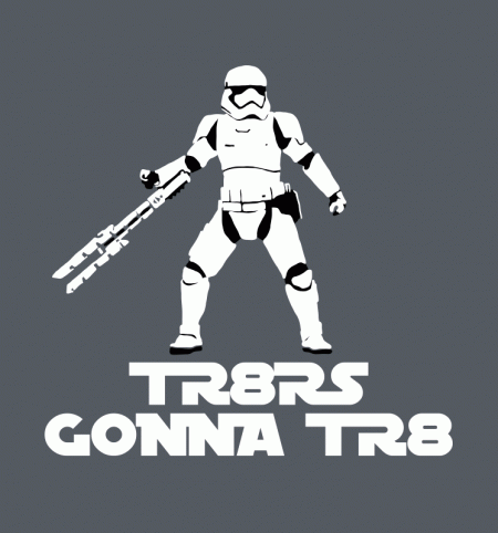 BustedTees: TR-8Rs Gonna TR8