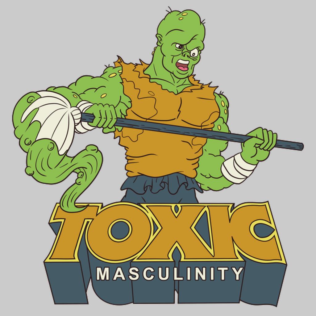 NeatoShop: Toxic Masculinity