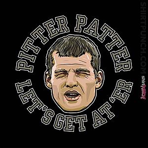ShirtPunch: Pitter Patter