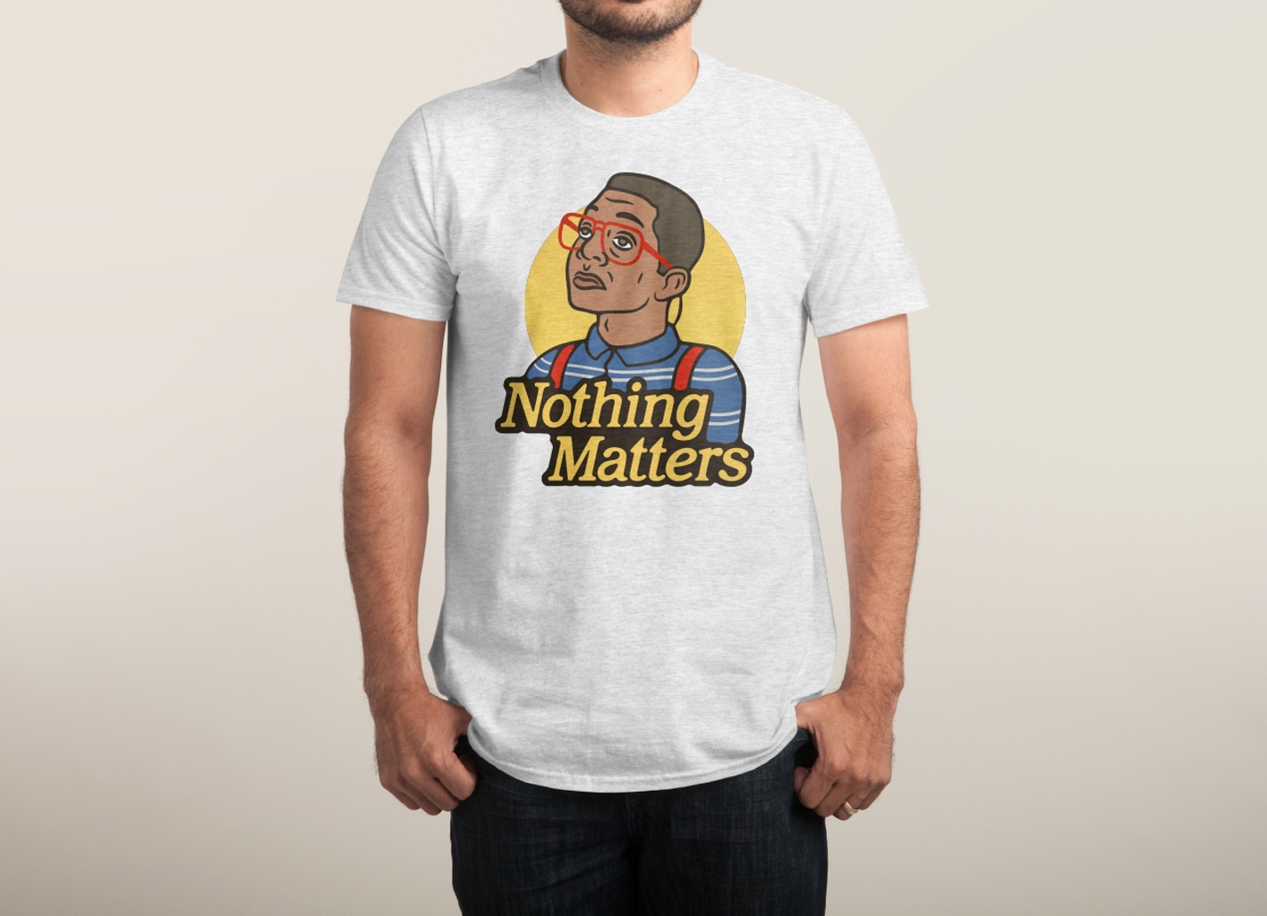 Threadless: Nothing Matters
