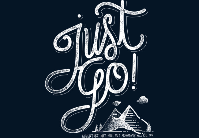 Design by Humans: Just Go!