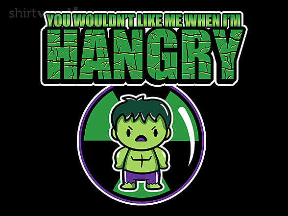 Woot!: Hangry Hulk