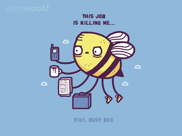 Woot!: Busy Bee