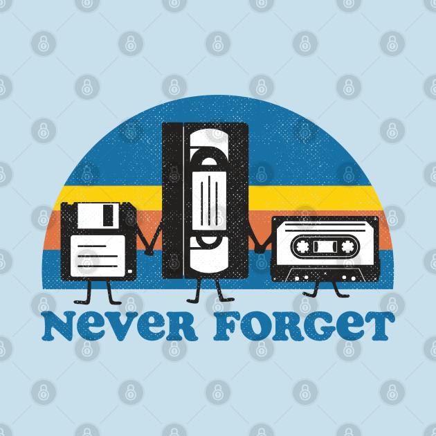 TeePublic: Never Forget